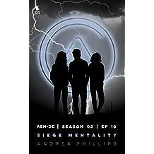 Siege Mentality (ReMade Season 2 Episode 10)