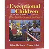 Exceptional Children in Today's Schools, Meyen, Edward L., 0891082379