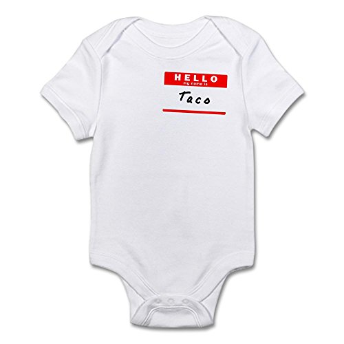 Taco Suits - CafePress - Taco, Name Tag Sticker Infant Bodysuit - Cute Infant Bodysuit Baby Romper