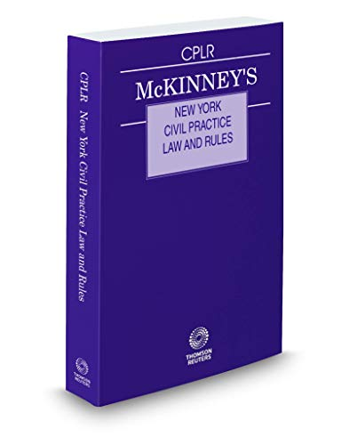 McKinney's New York Civil Practice Law and Rules, 2019 ed.