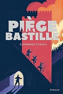 Piège à la Bastille, Cuenca, Catherine