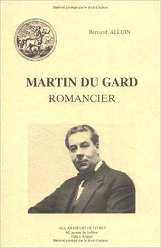 Roger Martin Du Gard Romancier Fonds Aux Amateurs De Livres