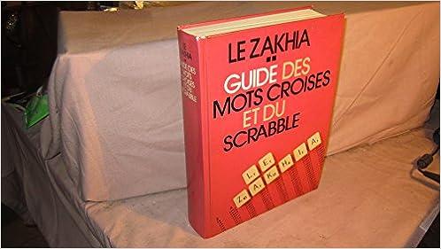 Télécharger en ligne Le Zakhia : Instrument de connaissance et de prospection pdf ebook