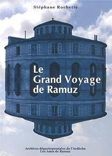Le grand voyage de Ramuz, Rochette, Stéphane