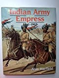 The Indian Army of the Empress : 1861-1903, Harfield, Alan, 0946771030