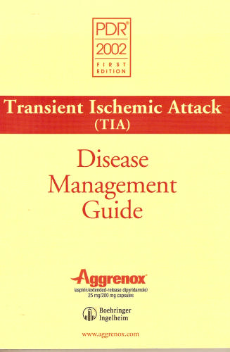 PDR 2002 Transient Ischemic Attack (Tia) Disease Management Guide (Physicians' Desk Reference, 2002) PDF