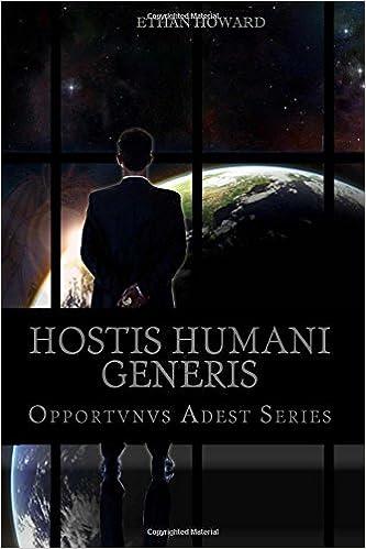Book Hostis Humani Generis: Volume 2 (Opportvnvs Adest)