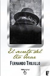 El secreto del tío Óscar (Spanish Edition)