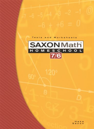 Saxon Math 7/6, Homeschool Edition: Tests and Worksheets (Reproducible)