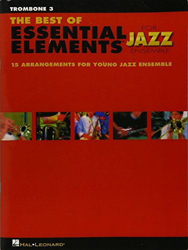 The Best of Essential Elements for Jazz Ensemble Trombone 3