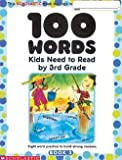 Scholastic News: 100 Words Kids Need to Read by 3rd Grade : Sight Word Practice to Build Strong Readers (Paperback); 2002 Edition
