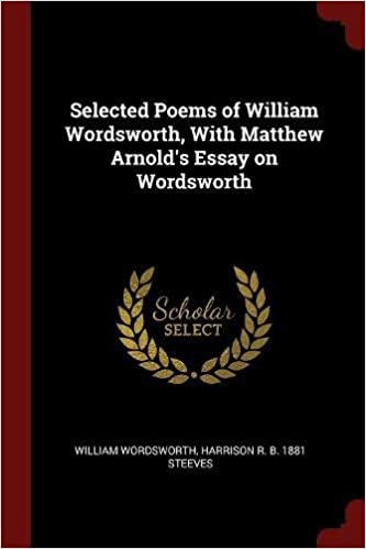 Types Of English Essays Selected Poems Of William Wordsworth With Matthew Arnolds Essay On  Wordsworth Sample Essay Thesis Statement also Simple Essays For High School Students Amazoncom Selected Poems Of William Wordsworth With Matthew  English Essay Pmr