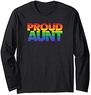 Best Gift LGBTQ+ Family Aunt s Gay Pride Ally LGBT Proud Aunt Long Sleeve  Need Funny TShirt
