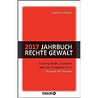 2017 Jahrbuch rechte Gewalt: Chronik des Hasses