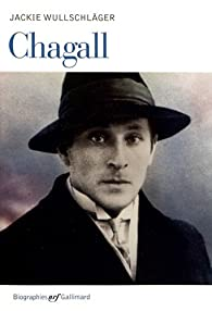 Chagall par Jackie Wullschläger