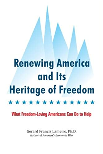 Book Renewing America and Its Heritage of Freedom: What Freedom-Loving Americans Can Do to Help