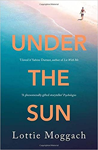 Image result for under the sun lottie moggach