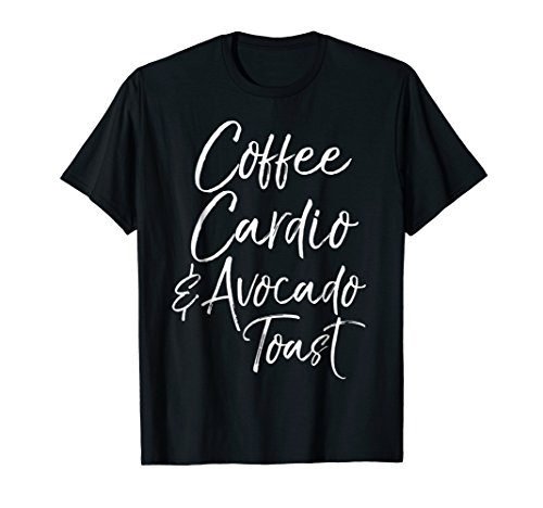 (Coffee Cardio & Avocado Toast Shirt Cute Workout Brunch Tee )