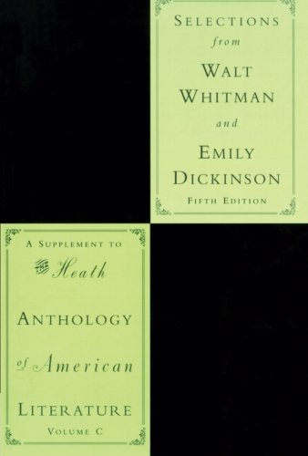 Selections From Walt Whitman And Emily Dickinson