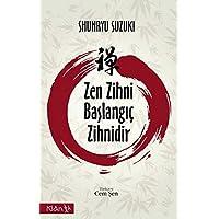 Zen Zihni Başlangıç Zihni: Zen Mind Beginner's Mind