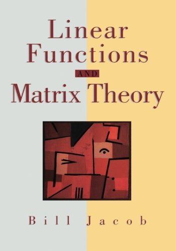 Linear Functions and Matrix Theory (Textbooks in Mathematical Sciences)