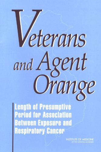 Veterans and Agent Orange: Length of Presumptive Period for Association Between Exposure and Respiratory Cancer by National Academies Press
