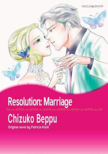Resolution: Marriage: Mills & Boon comics