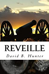 Reveille (Boy Buglers) (Volume 1) by David B. Hunter (2015-05-31) Paperback