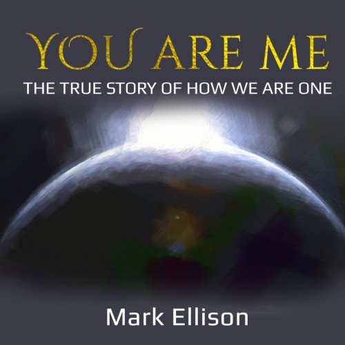 You Are Me: The true story of how We Are One