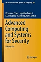 Advanced Computing and Systems for Security: Volume Six Front Cover