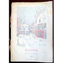 Utrillo -- Montmartre -- (Petite Encyclopedie de l' Art)