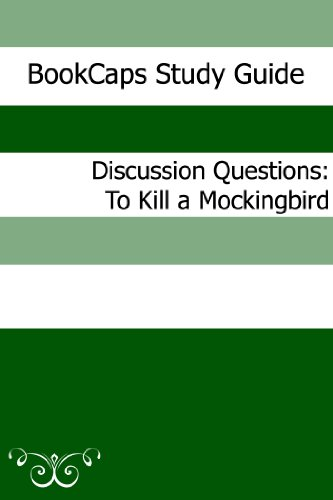 Discussion Questions: To Kill a Mockingbird