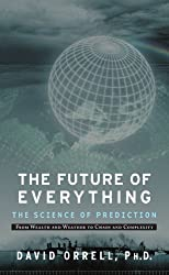 Future of Everything: The Science of Prediction