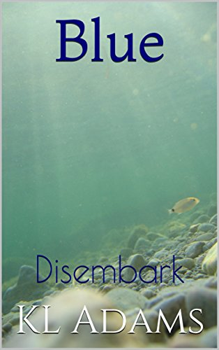 Blue Disembark K L Adams ebook product image