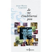 Je ne t'oublierai pas (French Edition)