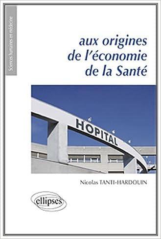Download Aux Origines de l'économie de la Santé pdf epub