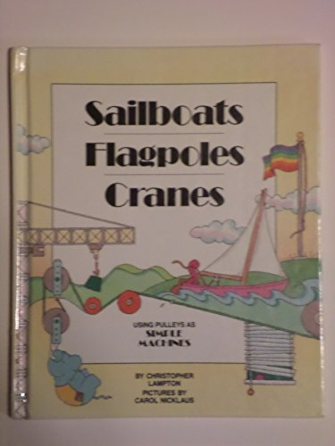 Sailboats,Flagpoles,Cranes,Sm (GATEWAY SIMPLE MACHINES) (Boat Pulley)