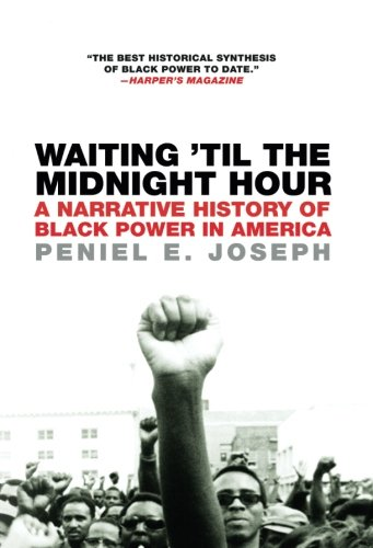 Download Waiting 'Til the Midnight Hour: A Narrative History of Black Power in America ebook