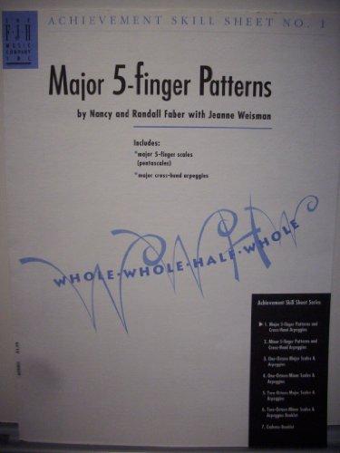 Major 5-finger Patterns (Achievement Skill Sheet No. 1) ()