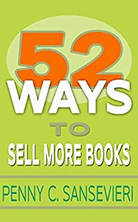 52 Ways To Sell More Books by Penny C. Sansevieri ebook deal