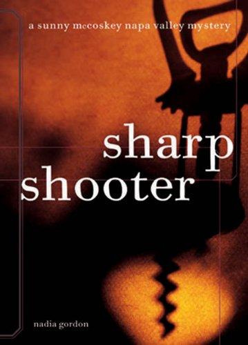 - Sharpshooter: A Sunny McCoskey Napa Valley Mystery (Sunny McCoskey Napa Valley Mysteries Book 1)