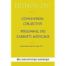 Convention collective Personnel des cabinets médicaux (French Edition)