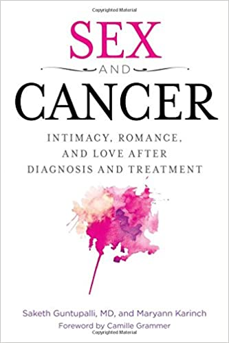 After Diagnosis Then What >> Sex And Cancer Intimacy Romance And Love After Diagnosis And