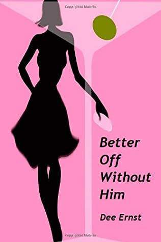 book cover of Better Off Without Him