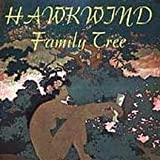 Family Tree by Hawkwind (2003-04-29)