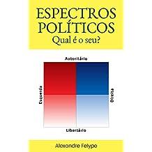 Espectros Políticos: Qual é o seu? (Portuguese Edition)