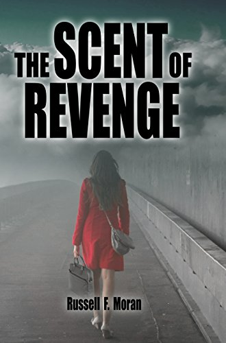 Book: The Scent of Revenge - Book Two of the Patterns Series by Russell F. Moran