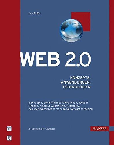 Web 2.0: Konzepte, Anwendungen, Technologien Gebundenes Buch – 3. Mai 2007 Tom Alby 3446412085 37things Ajax