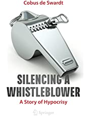 Silencing a Whistleblower: A Story of Hypocrisy