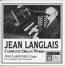 Jean Langlais: Complete Organ Works, Vol. 1
